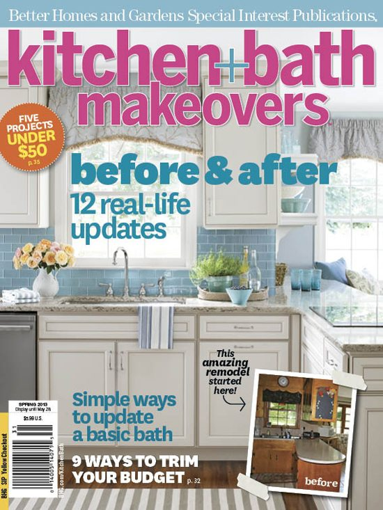 BH&G Kitchen + Bath Makeovers Spring 2013 Issue