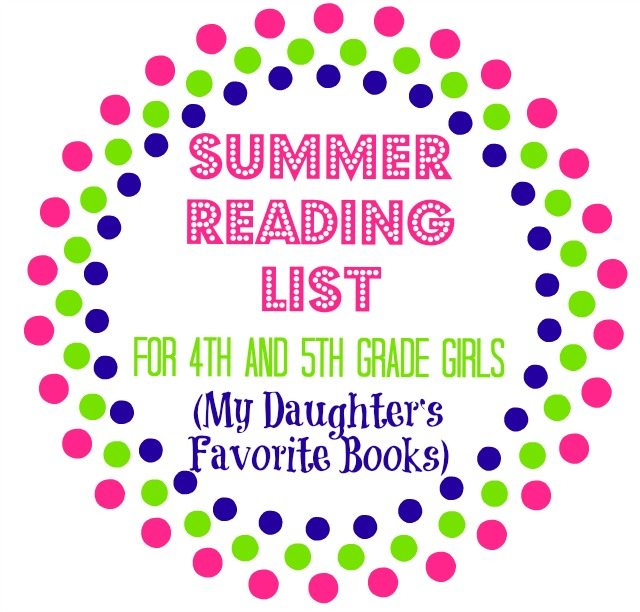 My Daughter S Summer Reading Picks For 4th 5th Graders 11