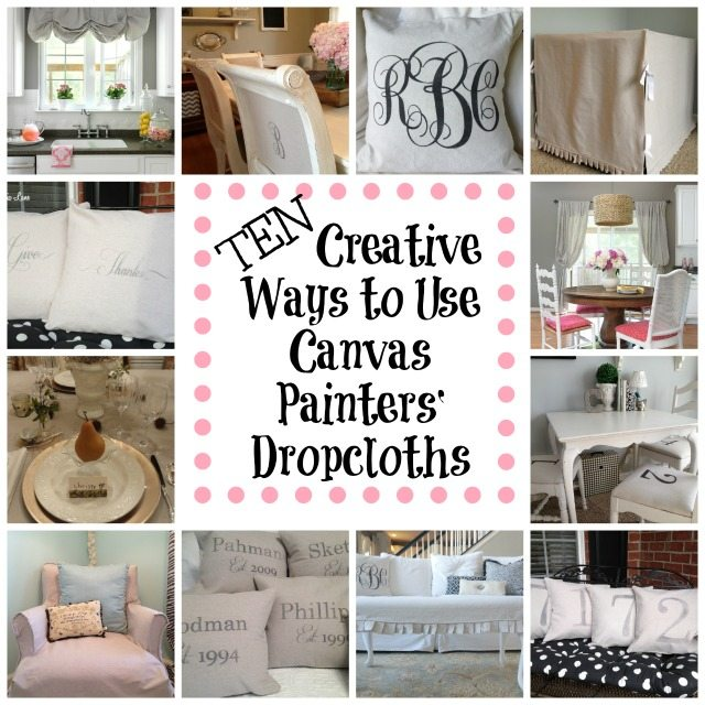 Ten decorating uses for canvas painters drop cloths | 11 Magnolia Lane