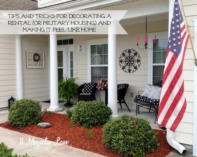 Tips for decorating a rental or military housing | 11 Magnolia Lane