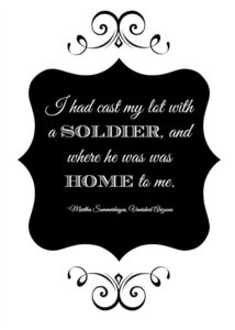 I had cast my lot with a soldier printable quote