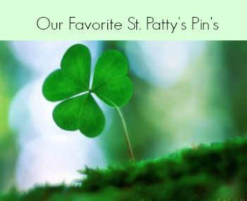 Green with Envy- Our Favorite Saint Patrick's Day Inspired Pins