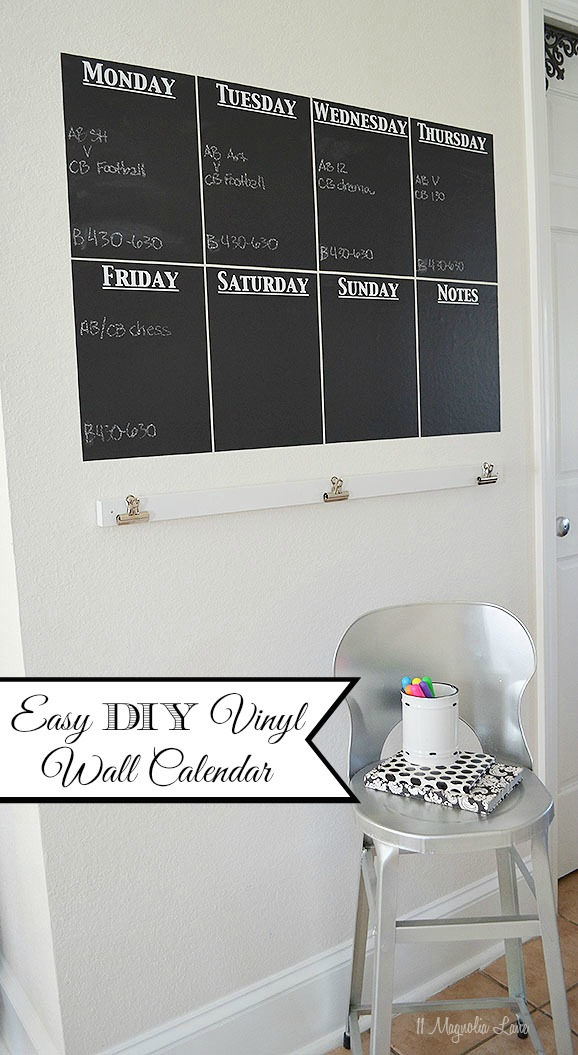Easy DIY Vinyl Chalkboard Wall Calendar | 11 Magnolia Lane