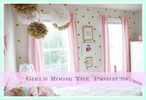 My Girl's Room Makeover: The Projects & Details