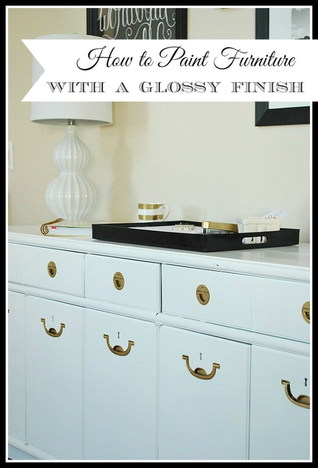 How to paint furniture for a high gloss finish