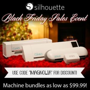 Silhouette Black Friday Sale | 11 Magnolia Lane