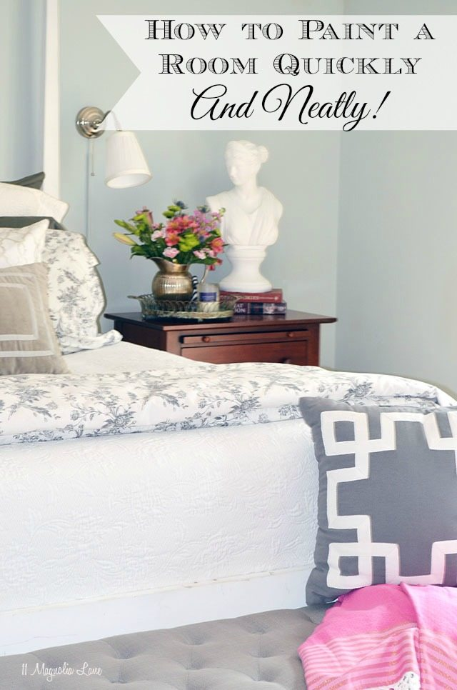 How to Paint a Room Quickly and Easily | 11 Magnolia Lane