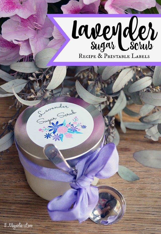 Lavender sugar scrub with free printable labels | 11 Magnolia Lane