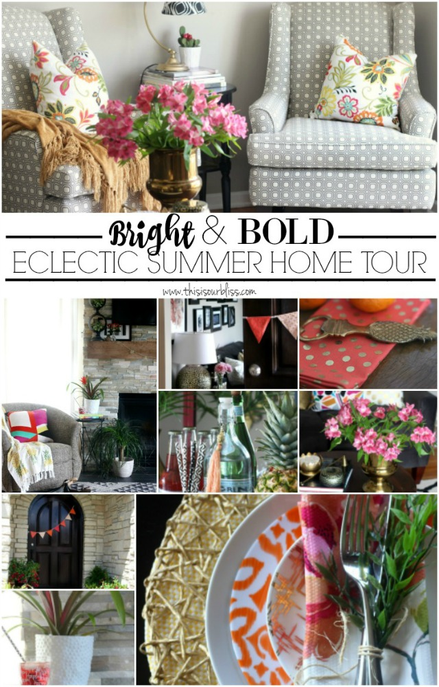 Bright & Bold Eclectic Summer Home Tour summer styled home This is our Bliss www.thisisourbliss.com
