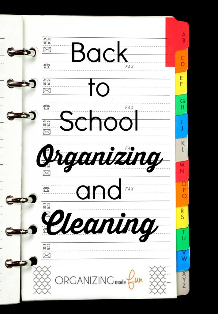 Back to School Organizing and Cleaning