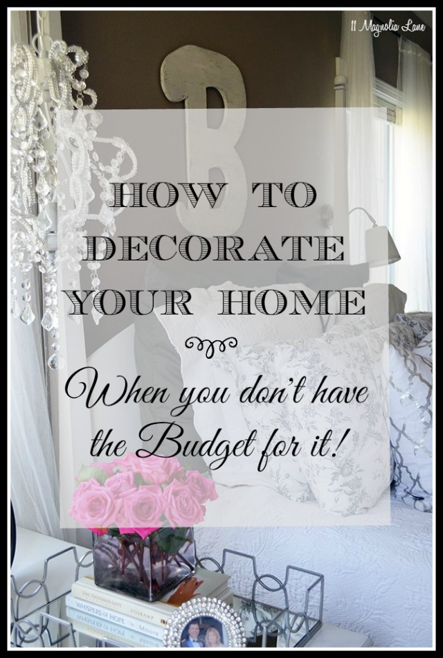 How to Decorate Your Home When You Don't Have a Budget for It.