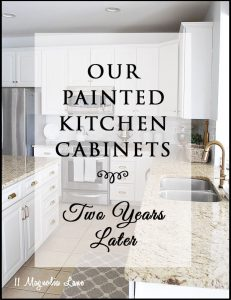 Our Painted Kitchen Cabinets--Two Years Later {& What I Learned}