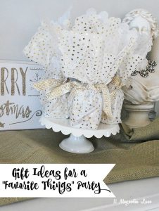 Gift Ideas for Your Next Favorite Things Party