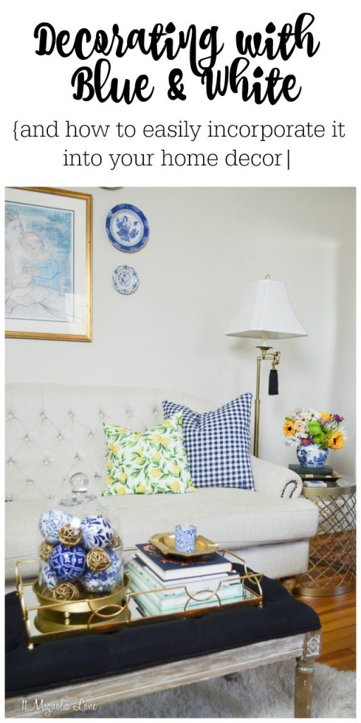 Easy tips for decorating with blue and white