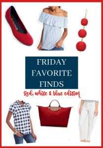 Friday Favorite Finds - Red, White & Blue Edition | 11 Magnolia Lane
