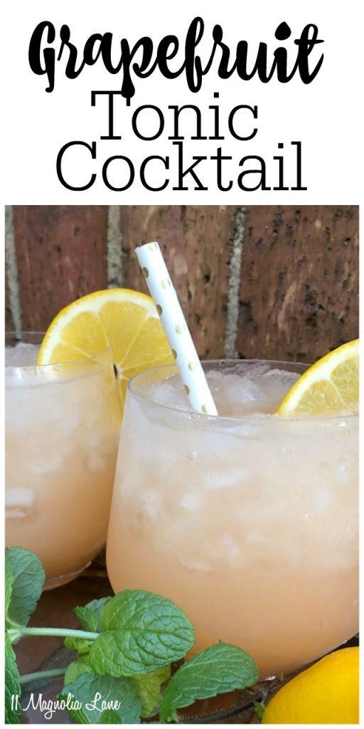 Grapefruit Tonic Cocktail Recipe | 11 Magnolia Lane