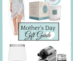Mother's Day Gift Guide 2019   11 Magnolia Lane