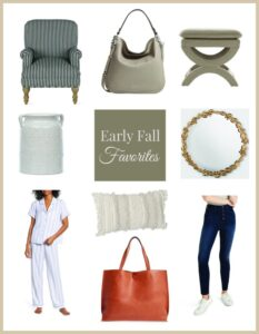 Early Fall Favorite Shopping Finds