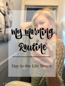 A Day in the Life: My Morning Routine